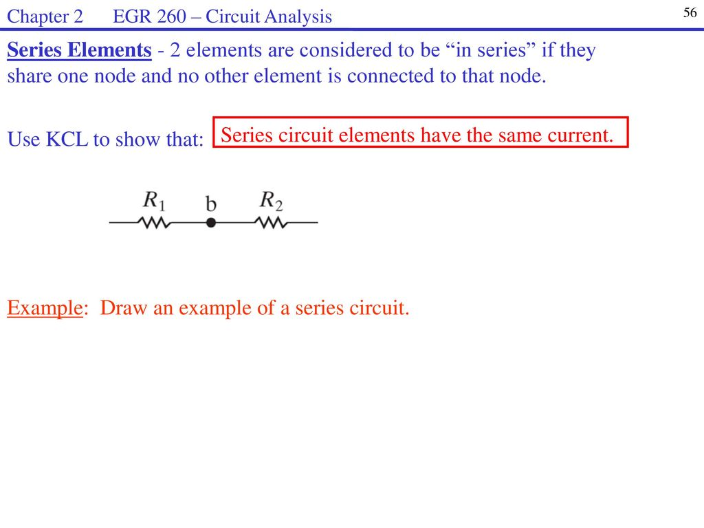 Egr 260 Circuit Analysis Welcome To Syllabus Homework Web Page Ppt Series Examples Real Life Added The 56