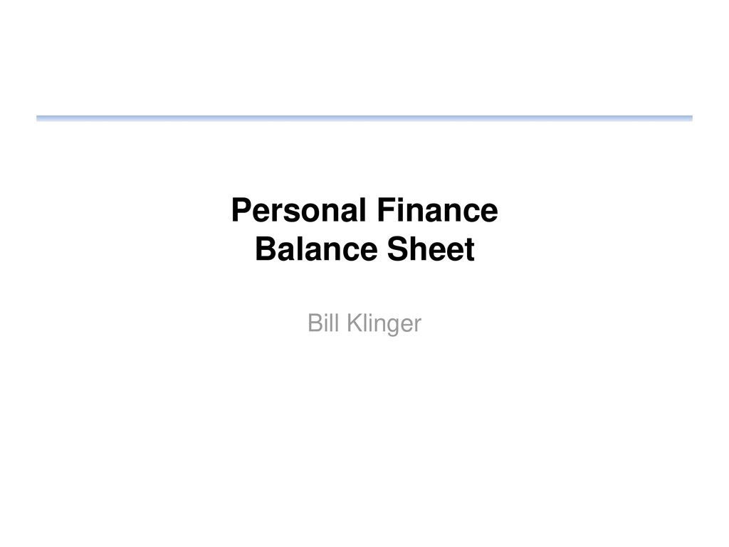personal finance balance sheet ppt download