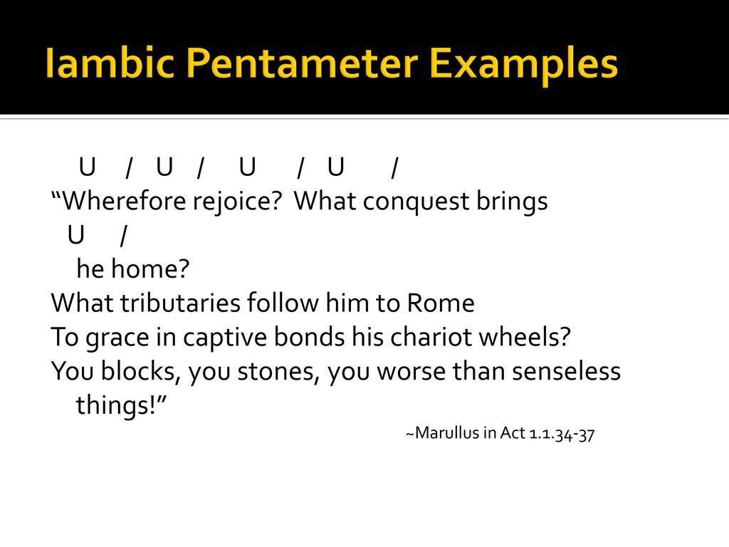 Julius Caesar In Iambic Ppt Download