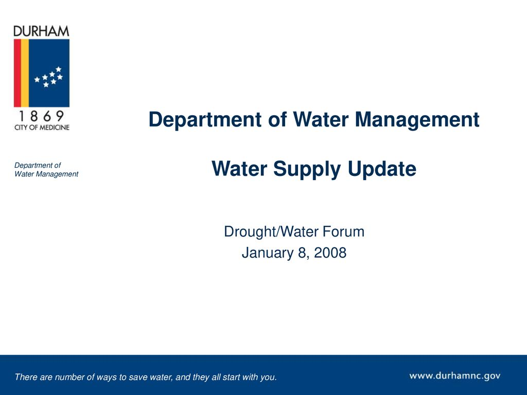 Department Of Water Management Water Supply Update Ppt Download
