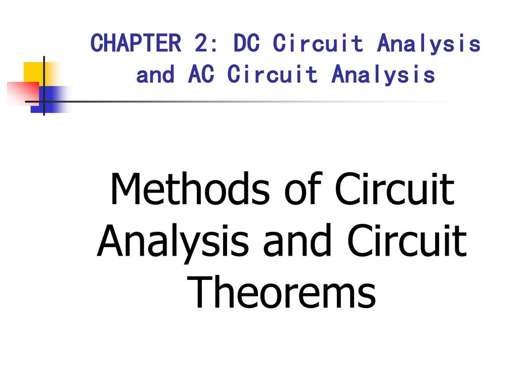 Chapter 2 Dc Circuit Analysis And Ac Ppt Download Examples