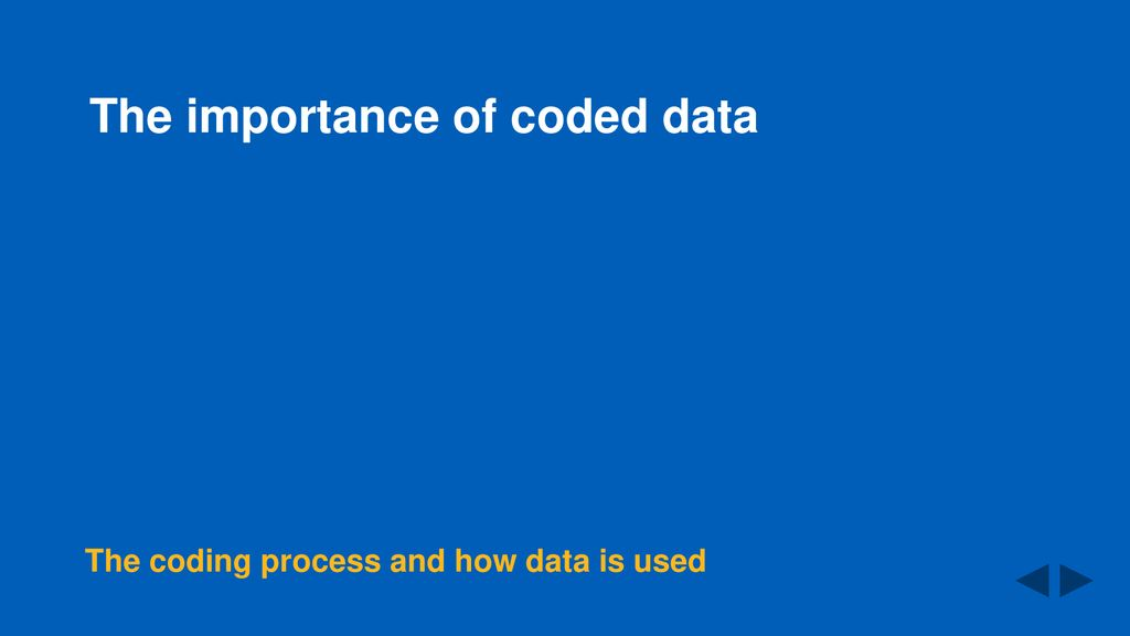 The importance of coded data