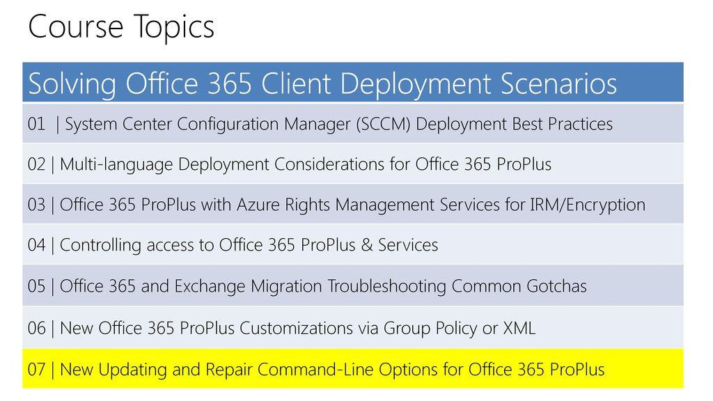 Solving Office 365 Client Deployment Scenarios - ppt download