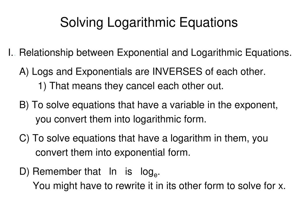 solving logarithmic equations - ppt download