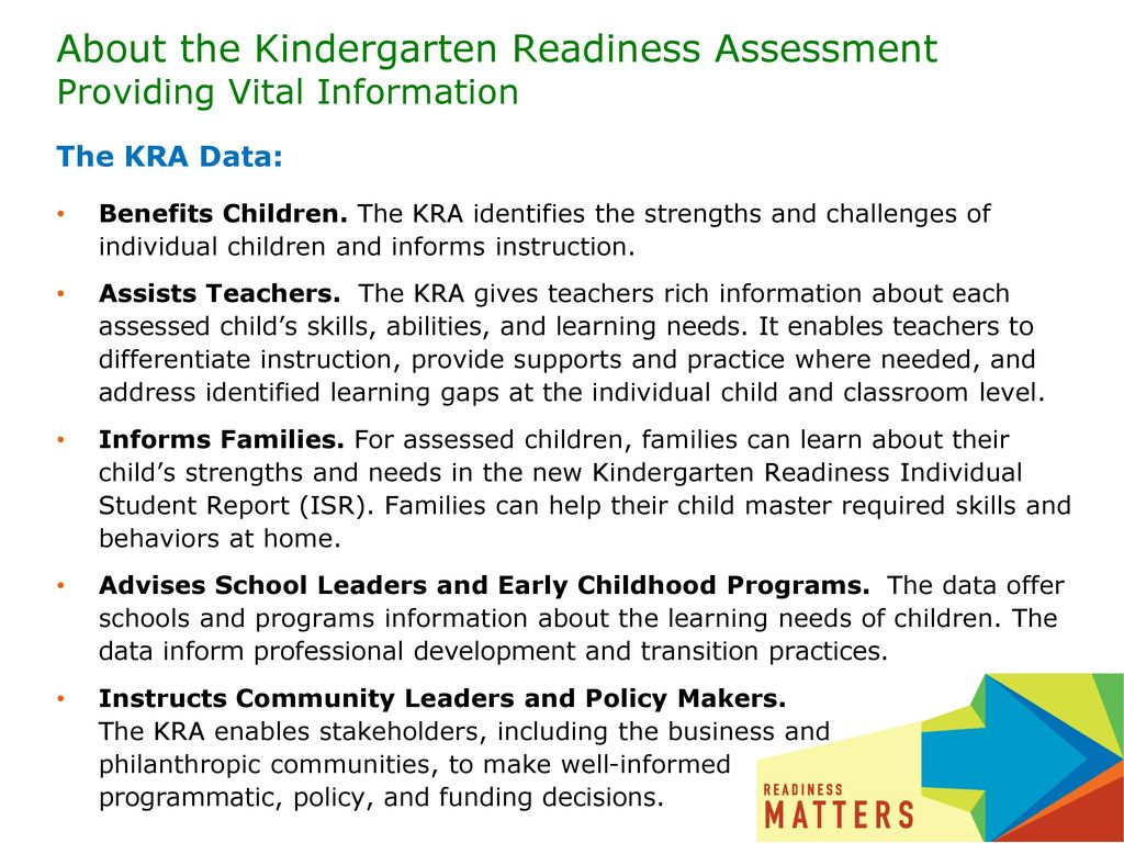 About the Kindergarten Readiness Assessment Providing Vital Information