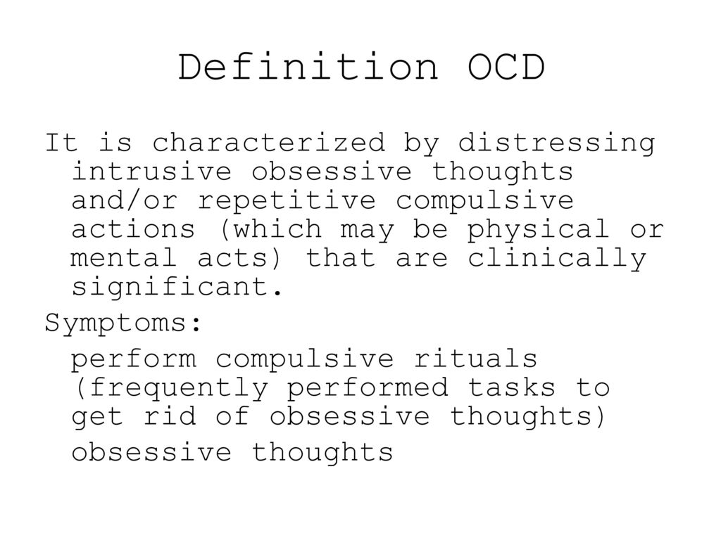 obsessive compulsive disorder (ocd) - ppt download