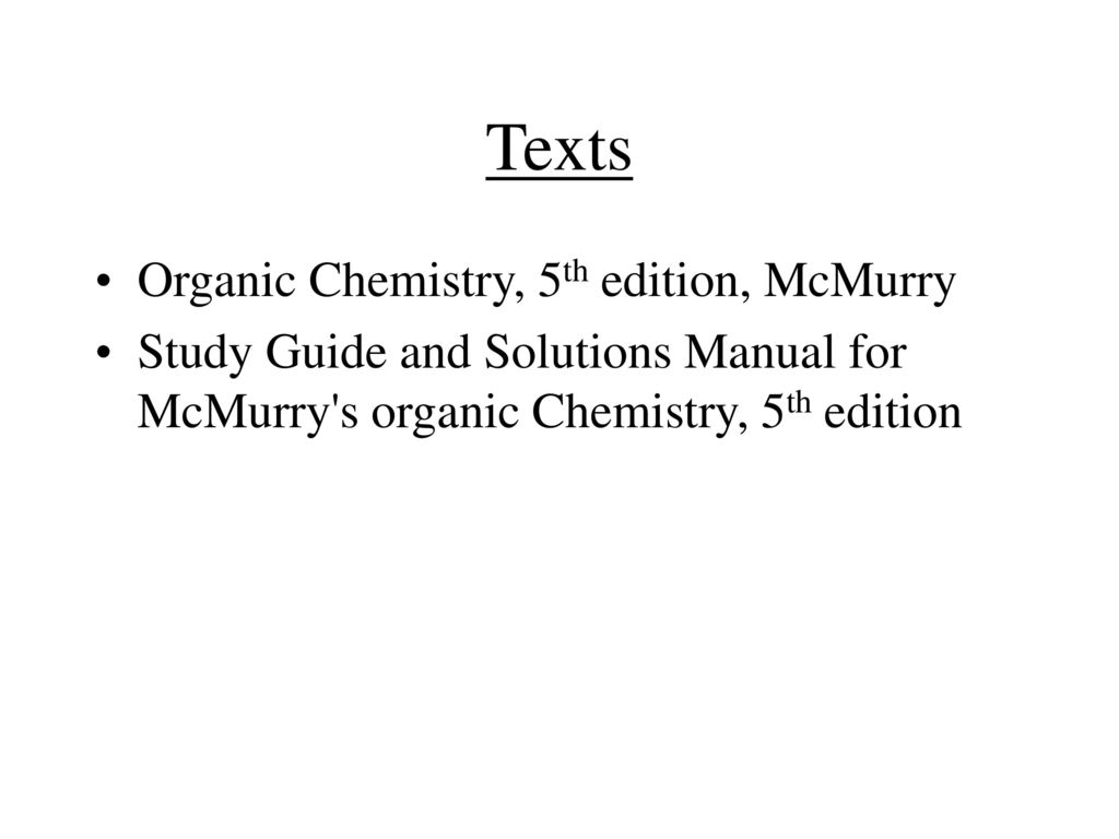 Texts Organic Chemistry, 5th edition, McMurry