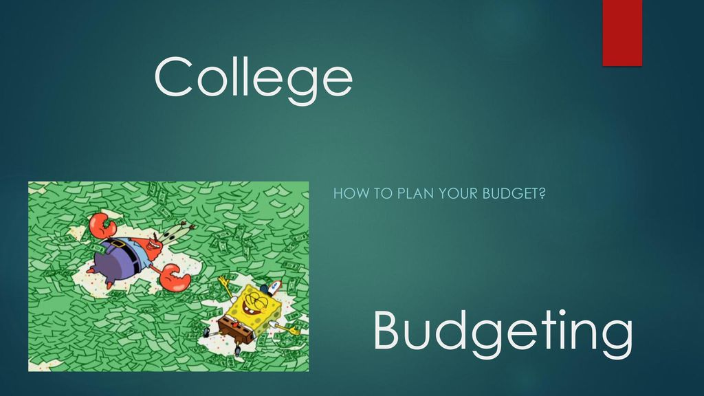 college budgeting how to plan your budget ppt download