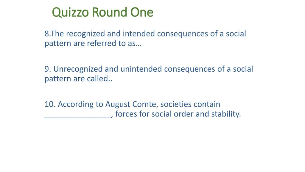 Quizzo Ppt Download Mesmerizing Unrecognized And Unintended Consequences Of A Social Pattern Are Called