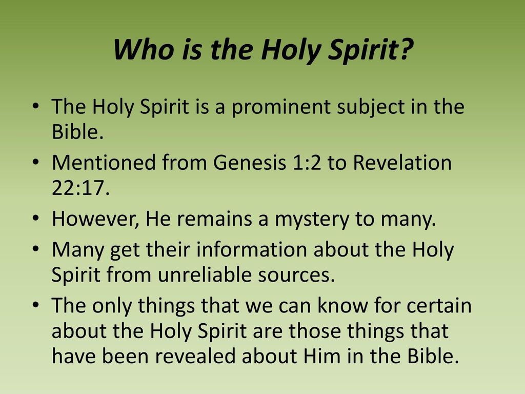 Who Is The Holy Spirit Some Teach He Is Just An Influence