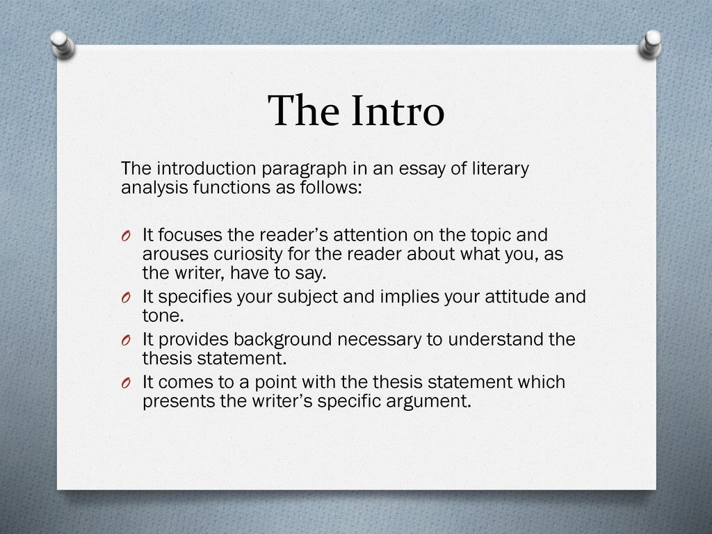 the interpretive essay   ppt download the intro the introduction paragraph in an essay of literary analysis  functions as follows