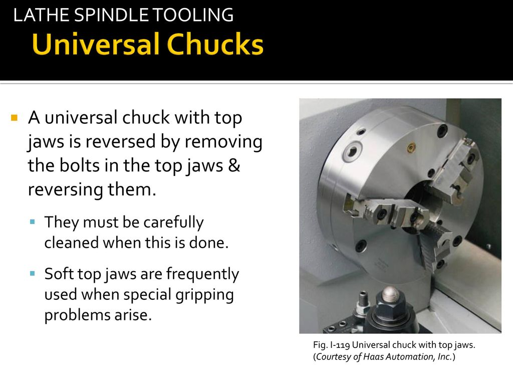 Mach 118 Lathe Mill 1 Workholding Ppt Download Reversing A Universal Chucks Spindle Tooling Tab