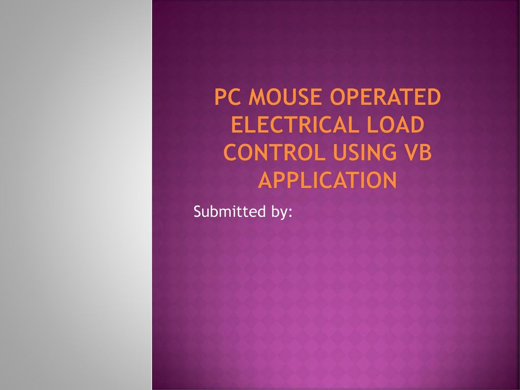 Pc Mouse Operated Electrical Load Control Using Vb Application Ppt Dc Relay Driver Circuit Ic Uln2003