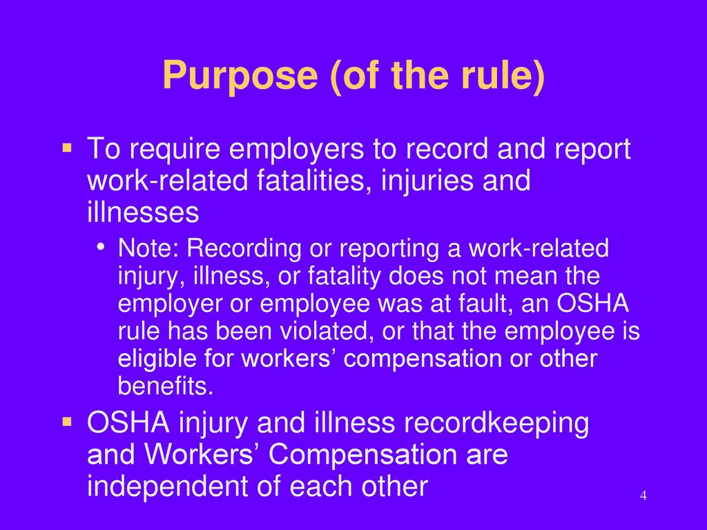 Purpose Of The Rule To Require Employers Record And Report Work Related