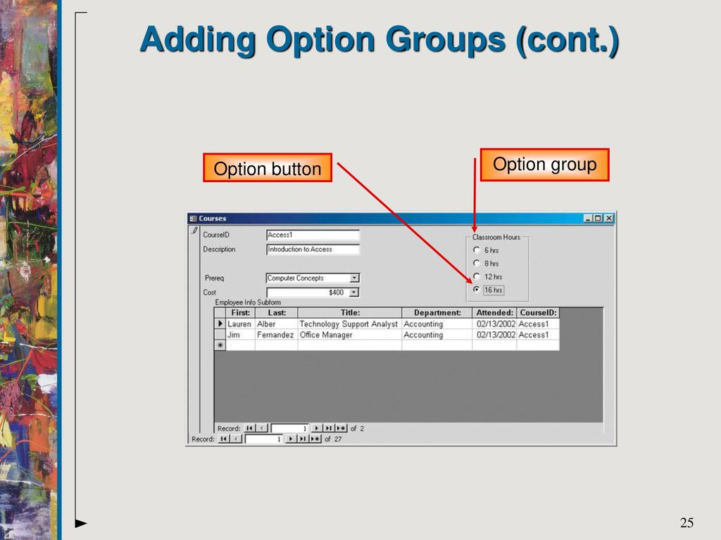 Developing Forms and Subforms  - ppt download