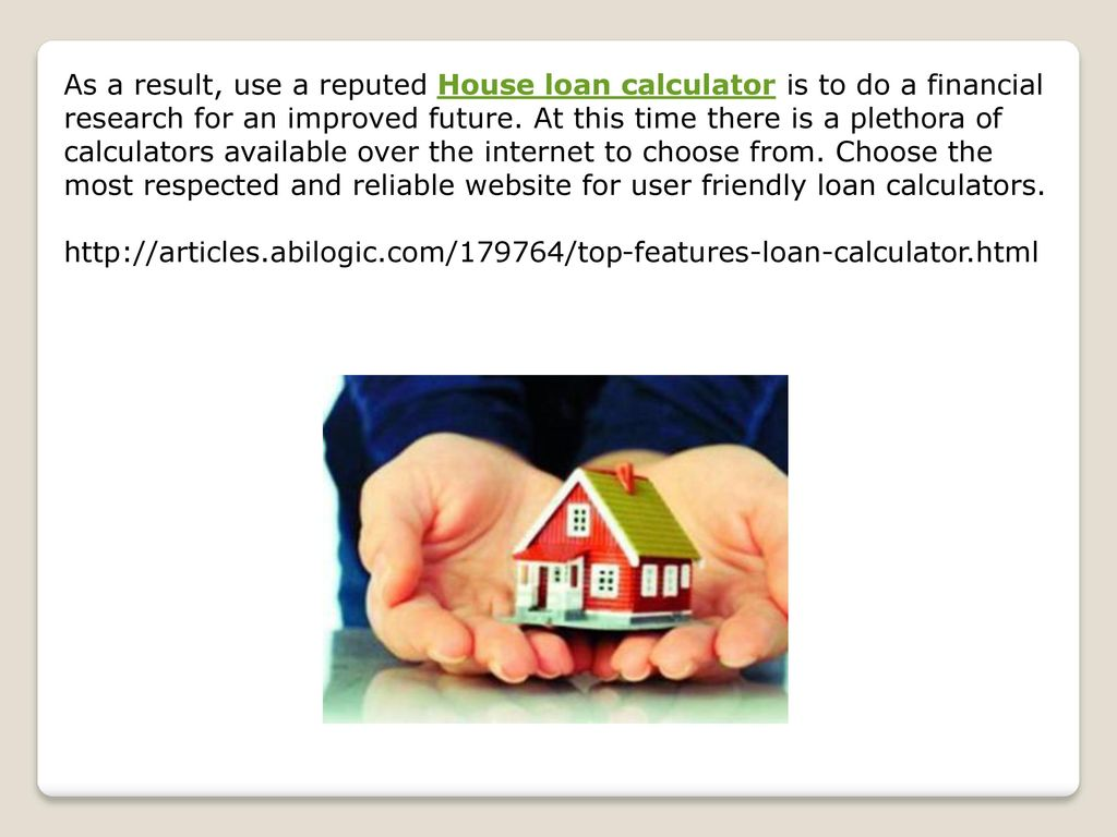 House loan calculator  - ppt download