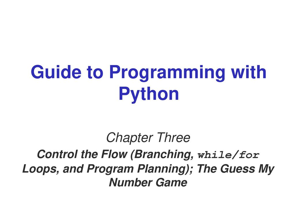 Guide to Programming with Python - ppt download