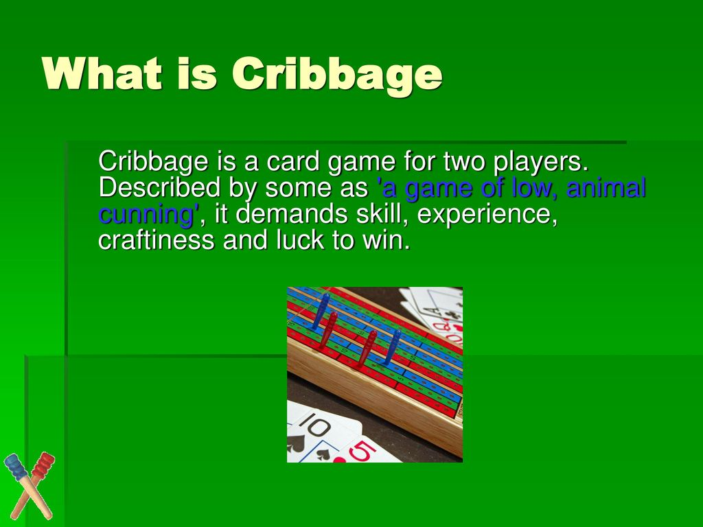 Cribbage A fun game of counting  - ppt download