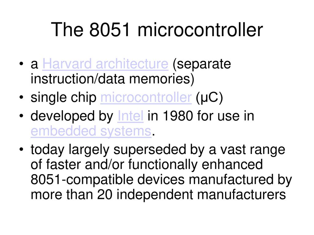 Introduction To Microcontrollers Ppt Download How Create Hex File In Keil For 8051 Microcontroller Myclassbook The A Harvard Architecture Separate Instruction Data Memories Single Chip