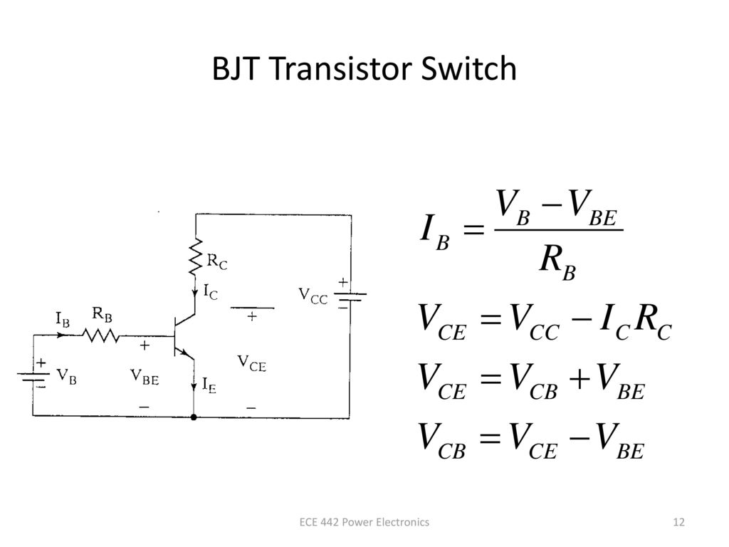 Bipolar Junction Transistors Bjt Ppt Download Wiring Diagram As Well Npn Transistor Switch Circuit 12 Ece 442 Power Electronics