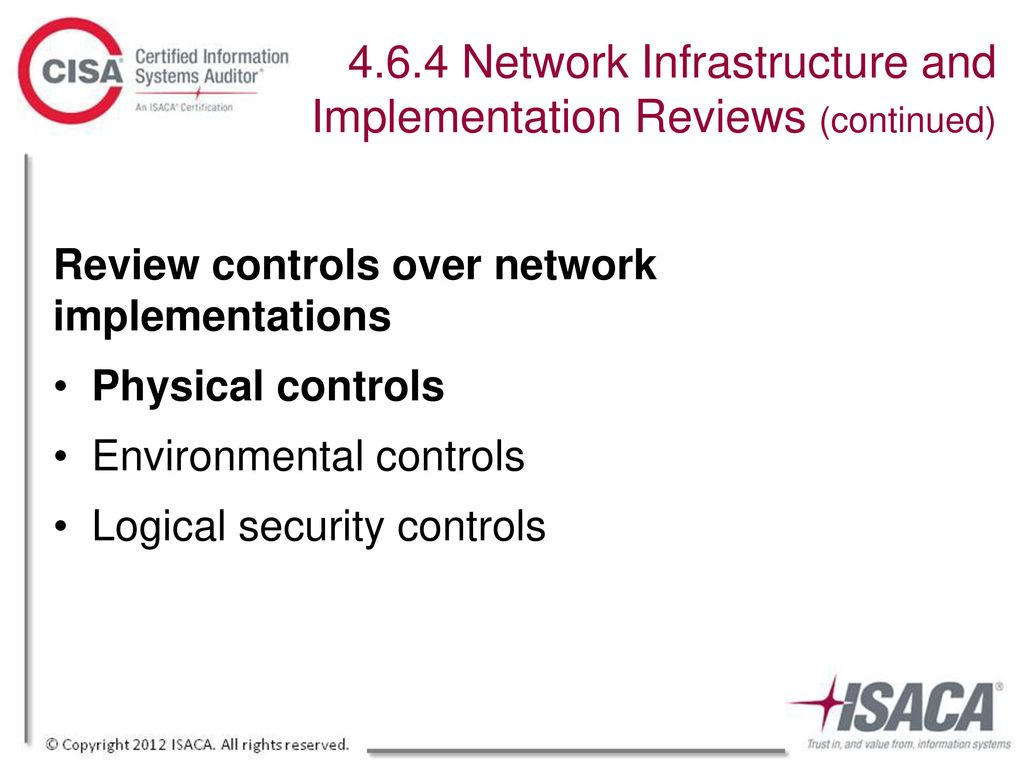 4.6.4 Network Infrastructure and Implementation Reviews (continued)