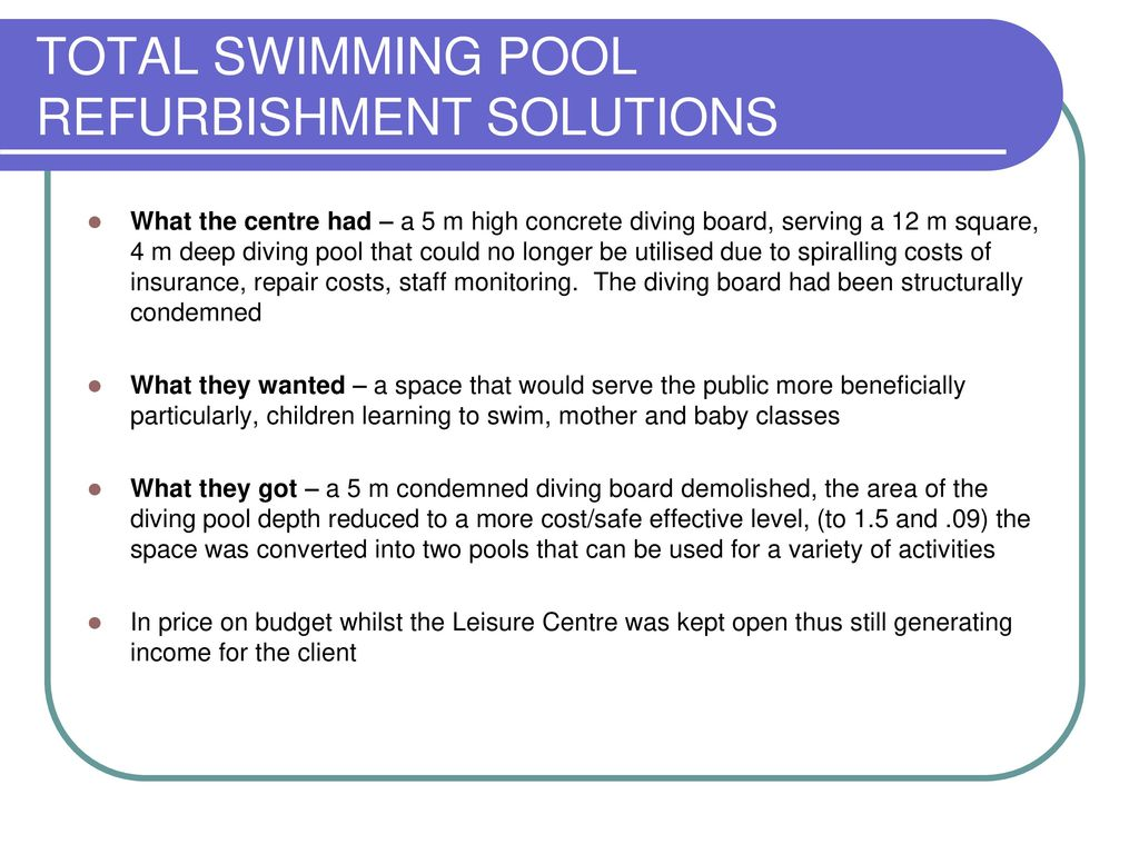TOTAL SWIMMING POOL REFURBISHMENT SOLUTIONS - ppt download