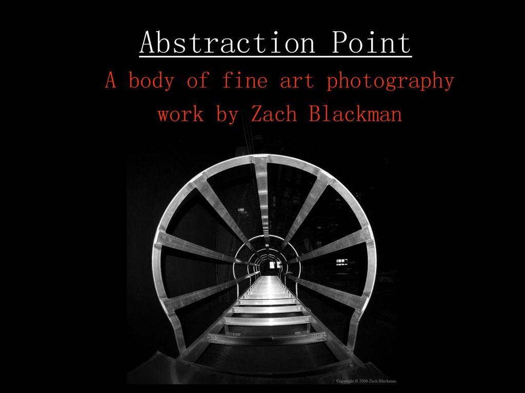 A Body Of Fine Art Photography Work By Zach Blackman Ppt