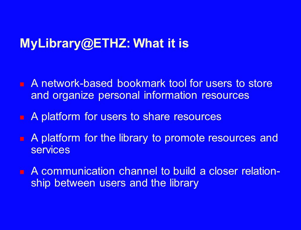 MyLibrary@ETHZ: What it is