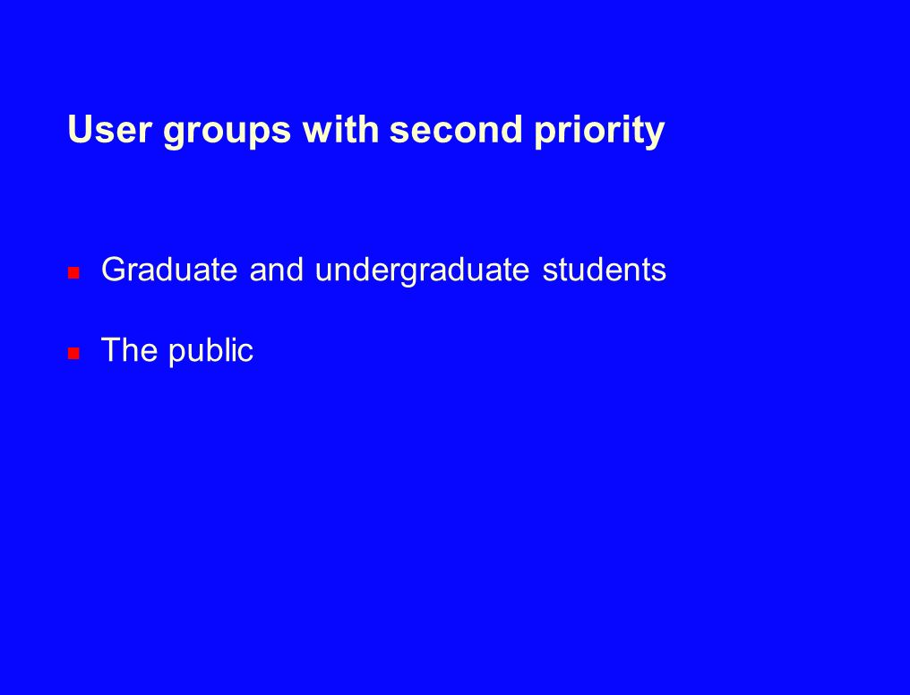 User groups with second priority