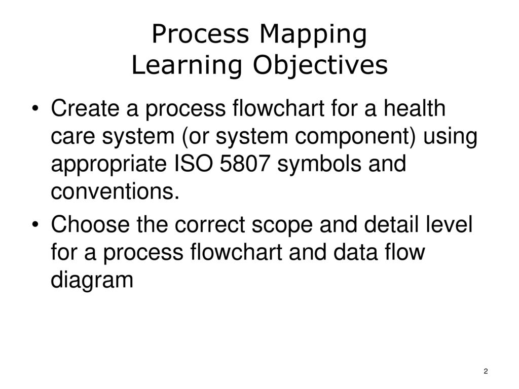 Health Care Workflow Process Improvement Ppt Download Purpose Of Flow Diagram 2 Mapping Learning Objectives