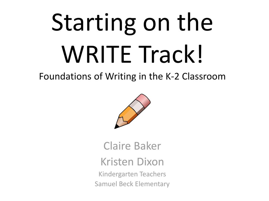 Starting on the WRITE Track - ppt download