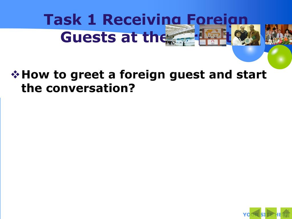 Module Two Receiving Foreign Guests Ppt Download