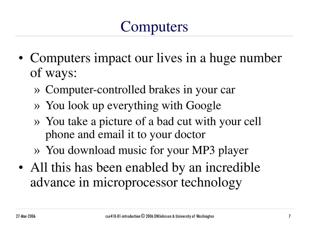 how computers impact our lives