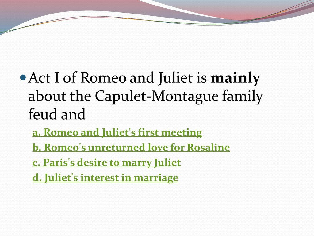 why were romeo and juliet families feuding