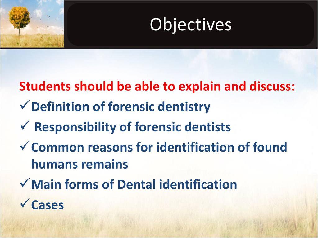 Forensic Dentistry I Ppt Download