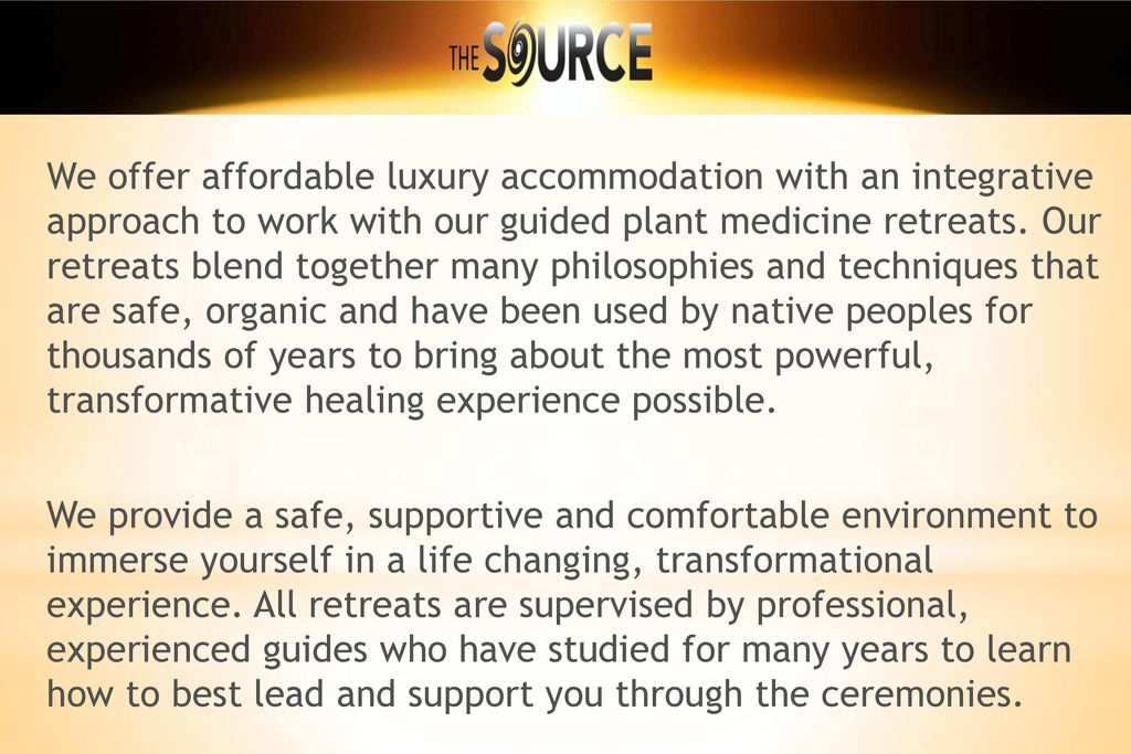 Luxury Healing Retreat in the Sacred Valley, Peru - ppt download