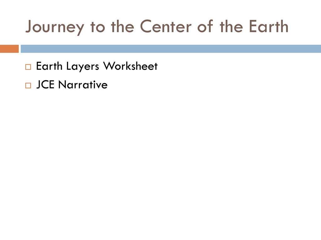Journey to the Center of the Earth - ppt download