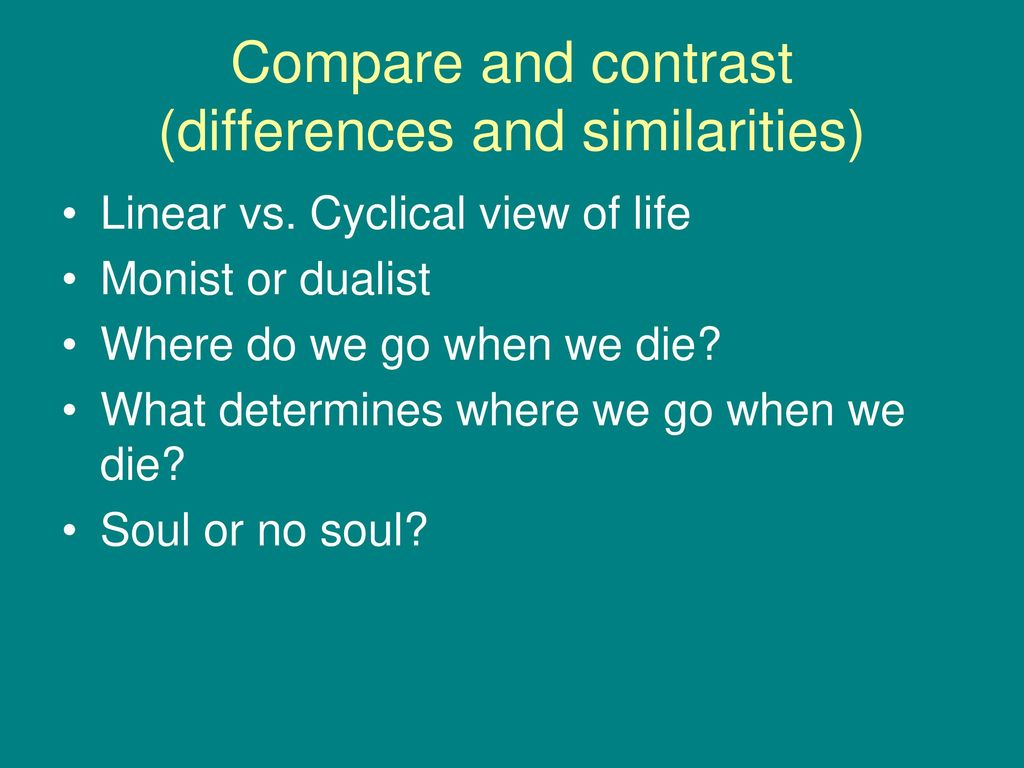 compare and contrast dualism and monism