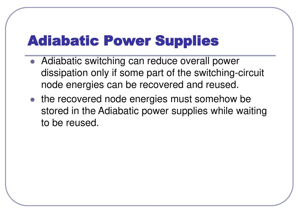 Low Power Cmos And Adiabatic Circuits Ppt Download Supply Switching Circuit Supplies