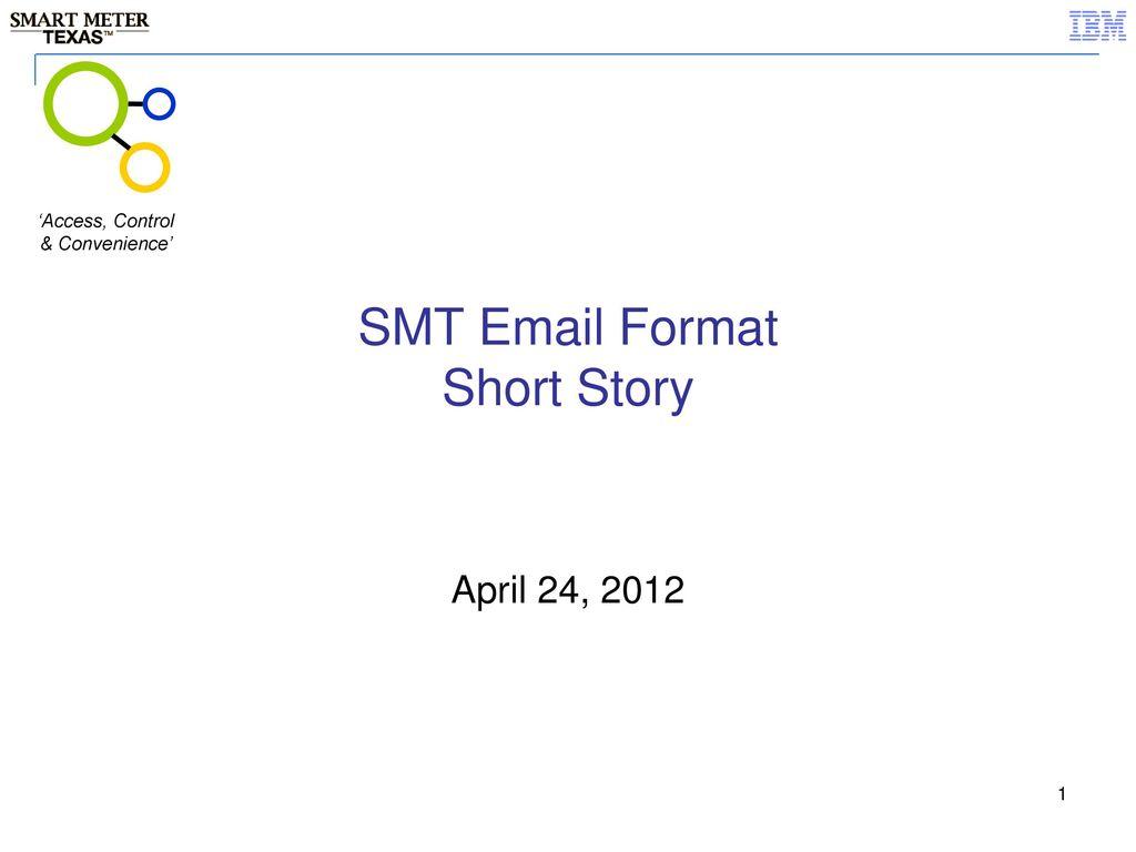 SMT Format Short Story 'Access, Control & Convenience' SMT
