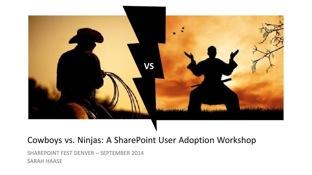 cowboys vs ninjas