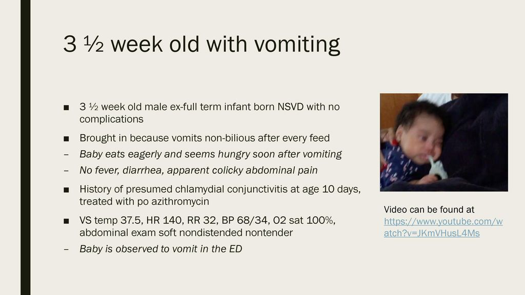 3 ½ week old with vomiting