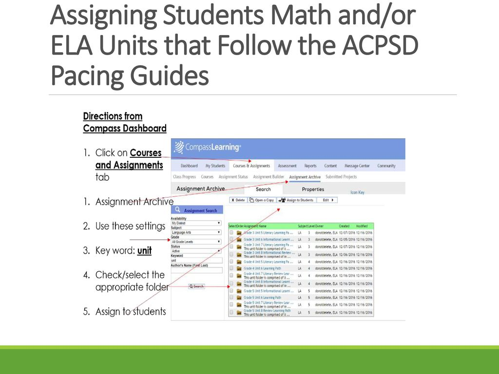 Assigning Students Math and/or ELA Units that Follow the ACPSD Pacing Guides