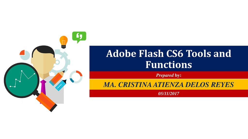 Adobe Flash CS6 Tools and Functions - ppt download