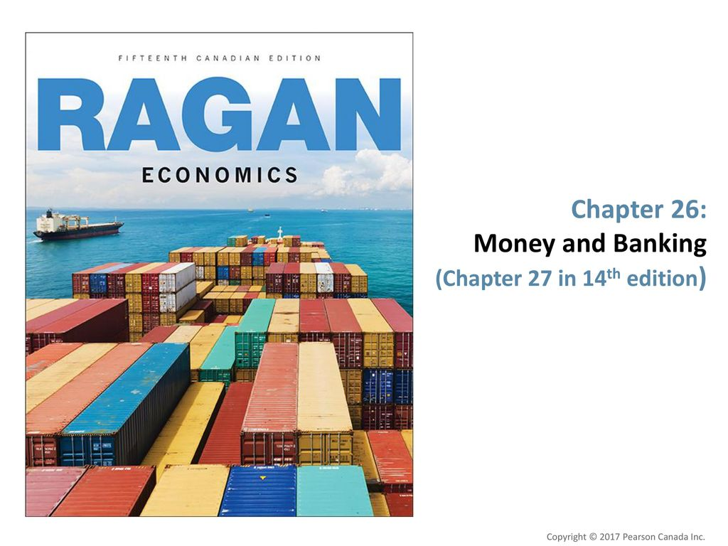 Chapter 26: Money and Banking (Chapter 27 in 14th edition)