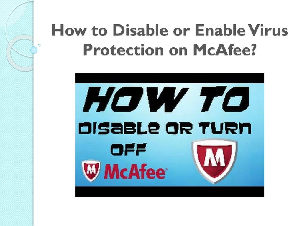 how to disable virus protection mcafee