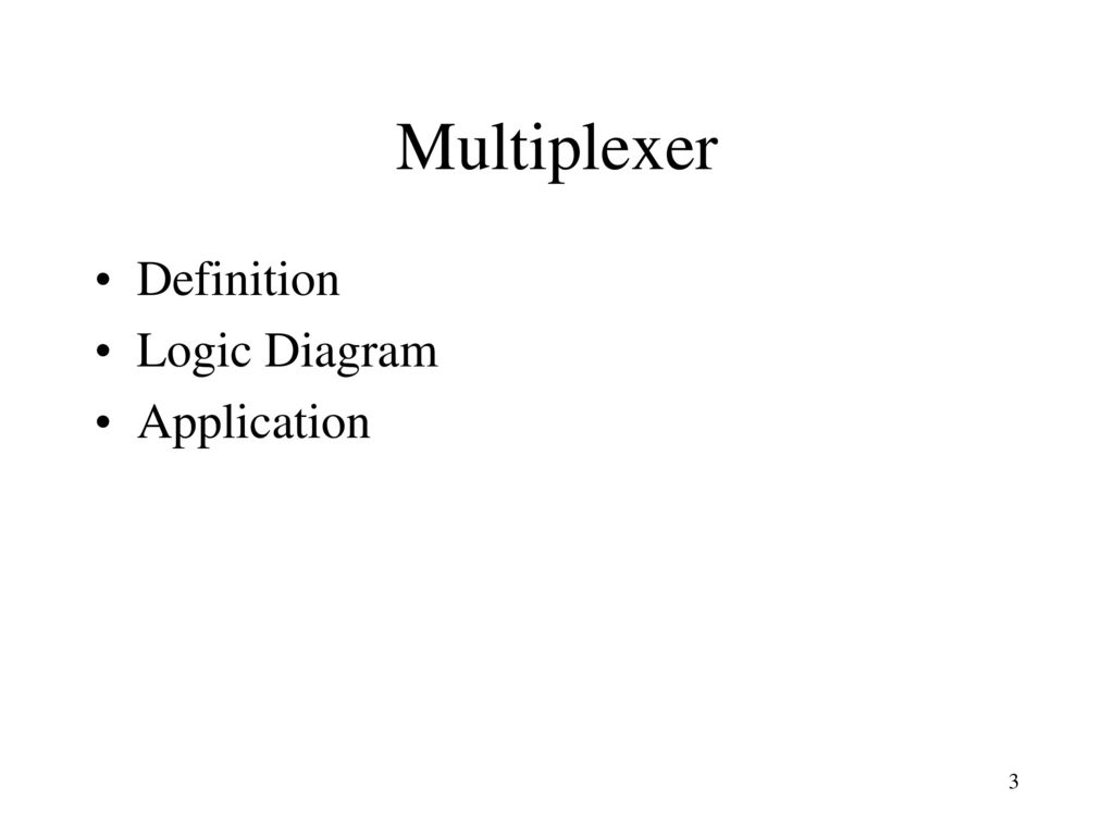 Cse 140 Lecture 12 Combinational Standard Modules Ppt Download Logic Diagram Tool 3 Multiplexer Definition Application