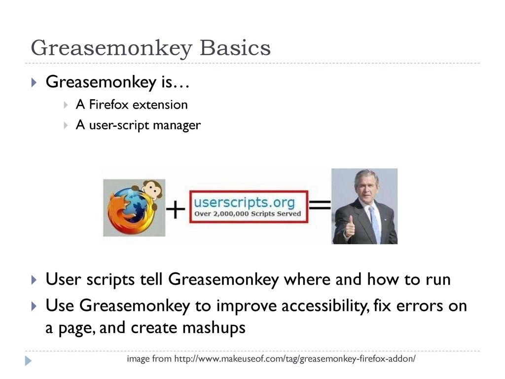 Greasemonkey Iantha Haight  - ppt download