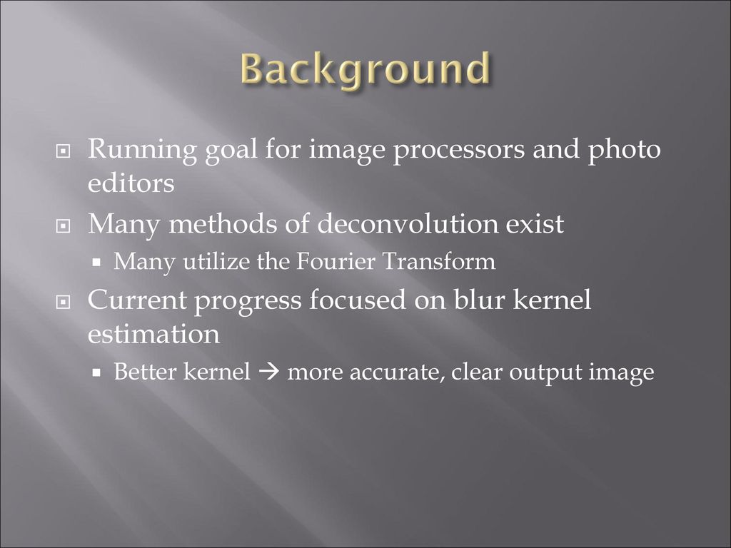 Image Deblurring and noise reduction in python - ppt download