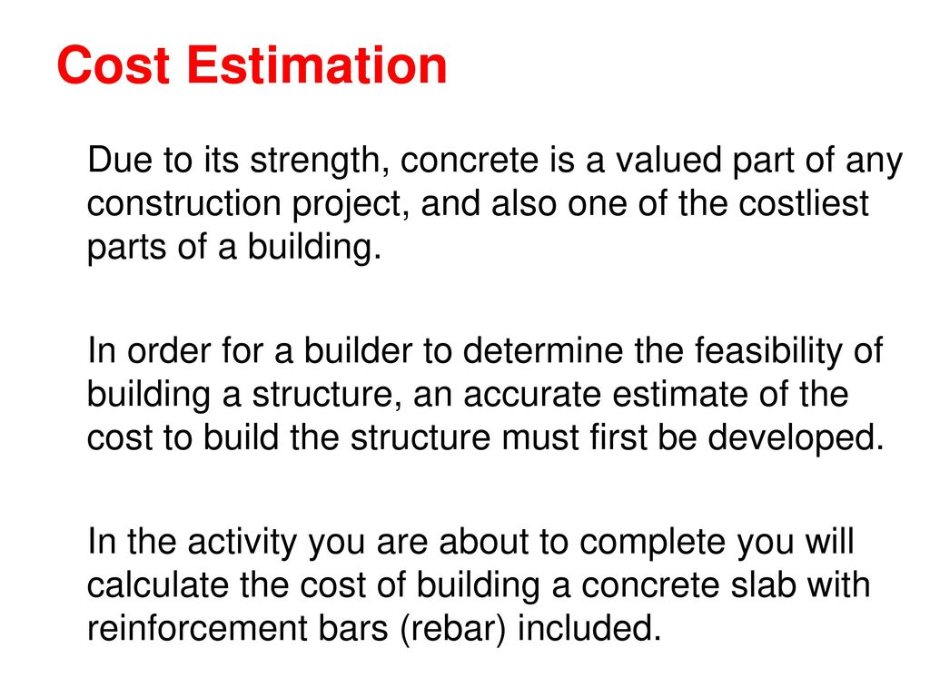 Estimating the Cost of a Concrete Pad & Rebar (Revised: ) - ppt download